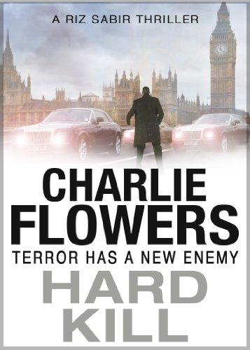 Hard Kill (The Rizwan Sabir Mysteries Book 1)