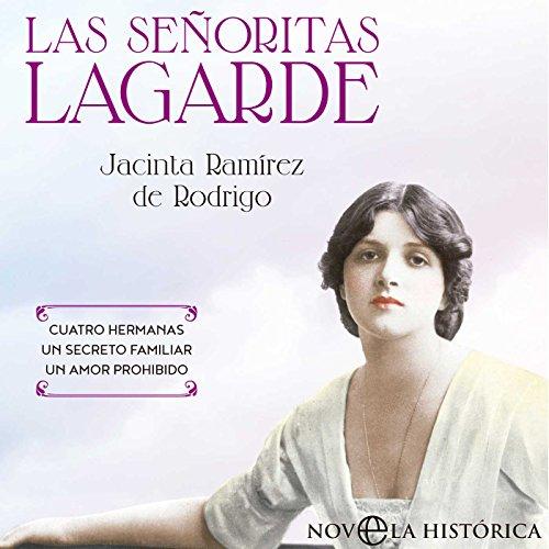 Las Señoritas Lagarde [The Lagarde Girls] audiobook cover art