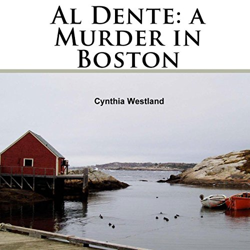 Al Dente: A Murder in Boston audiobook cover art