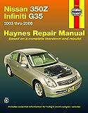 Nissan 350Z & Infiniti G35 (03-08) Haynes Repair Manual