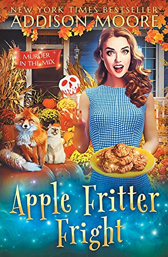Apple Fritter Fright (MURDER IN THE MIX)