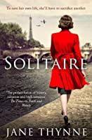 Solitaire: A captivating novel of intrigue and survival in wartime Paris (Clara Vine 5)