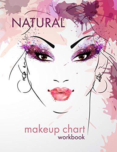 Natural Makeup Chart: A Blank Workbook for Professional Makeup Artists