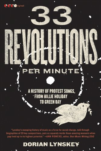 33 Revolutions per Minute: A History of Protest Songs, from Billie Holiday to Green Day (English Edition)
