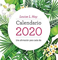 Calendario Louise Hay 2020 par Louise Hay