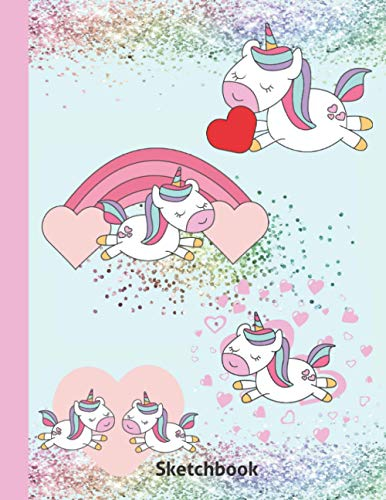 Kids Valentines Sketchbook: Best Cute Kawaii Graphics Children Sketch Book - Blank Doodling Pad Notebook Gift For Girls & Boys Learning To Draw Ages 4 5 6 7 8 9 - Fun Unicorns Glitter Cover 8.5'x 11'