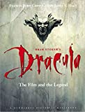 Bram Stoker's Dracula: The Film and the Legend (Newmarket Pictorial Moviebook) - Francis F. Coppola