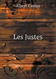 Les Justes - Book on Demand Ltd. - 05/01/2017