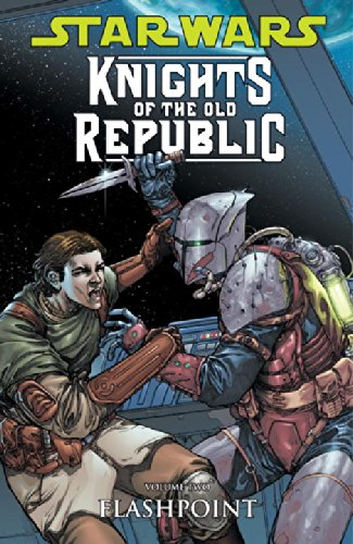 Star Wars: Knights of the Old Republic Volume 2 - Flashpoint: Flashpoint v. 2
