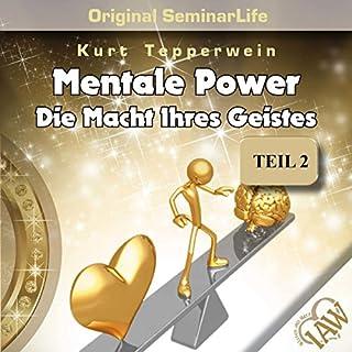 Mentale Power: Die Macht Ihres Geistes (Original Seminar Life 2) Titelbild