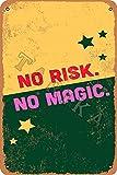 OSONA Placa decorativa con texto en inglés 'No Risk No Magic Hierro 20 x 30 cm, aspecto vintage, para el hogar, cocina, baño, granja, jardín, garaje, citas inspiradoras, decoración de pared