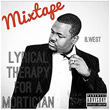 Lyrical Therapy for a Mortician (Mixtape)