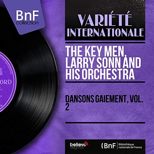 The Key Men, Larry Sonn and His Orchestra
