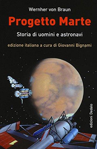 Progetto Marte. Storie di uomini e astronavi