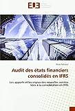 Audit des états financiers consolidés en IFRS: Les apports et les enjeux des nouvelles normes liées à la consolidation en IFRS