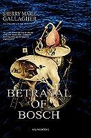 Betrayal Of Bosch