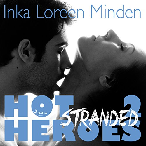 Stranded (Hot Heroes 2) audiobook cover art