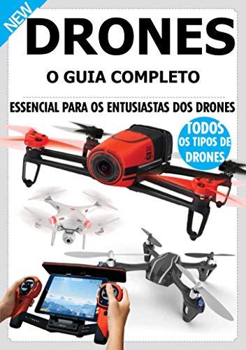 Drone : Um Guia Iniciante Para Escolher o Drone Certo e Pilotá-lo com Facilidade (Portuguese Edition)