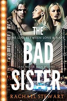 The Bad Sister by [Rachael Stewart]