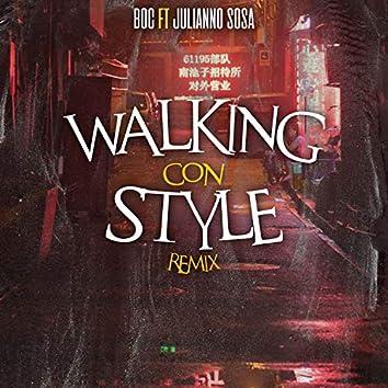 Walking Con Style (Remix)