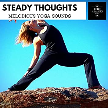 Steady Thoughts - Melodious Yoga Sounds