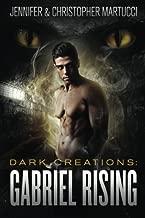 Dark Creations: Gabriel Rising