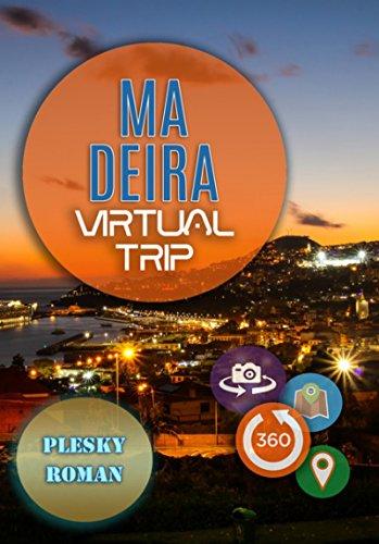Madeira – Virtual Trip: Eine virtuelle E-Book Reise mit Google Maps Ortung (German Edition)