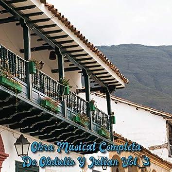 Obra Musical Completa de Obdulio y Julian, Vol. 3