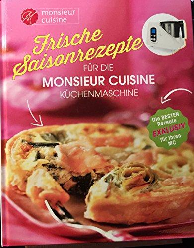 Frische Saisonrezepte für die Monsieur Cuisine Küchenmaschine