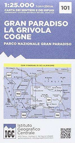 101 Parco Del Gran Paradiso 1: 25.000 (Gran Paradiso, La Grivola, Cogne)