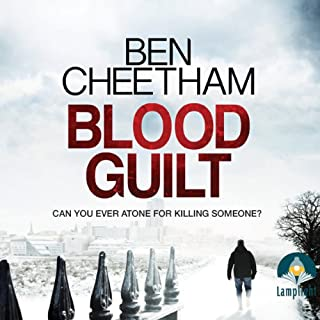 Blood Guilt                   By:                                                                                                                                 Ben Cheetham                               Narrated by:                                                                                                                                 Andrew Wincott                      Length: 10 hrs and 33 mins     37 ratings     Overall 4.1