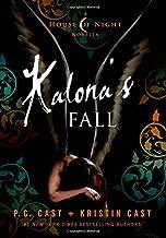 Kalona's Fall: A House of Night Novella (House of Night Novellas (4))