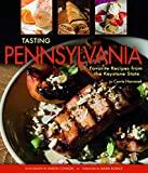 Tasting Pennsylvania: Favorite Recipes from the Keystone State