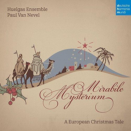 Mirabile Mysterium: A European Christmas Tale
