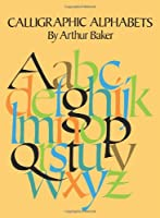 Calligraphic Alphabets (Lettering, Calligraphy, Typography)