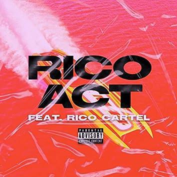 RICO Act (feat. Rico Cartel)