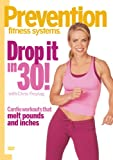 Prevention Fitness Systems: Drop It in 30!