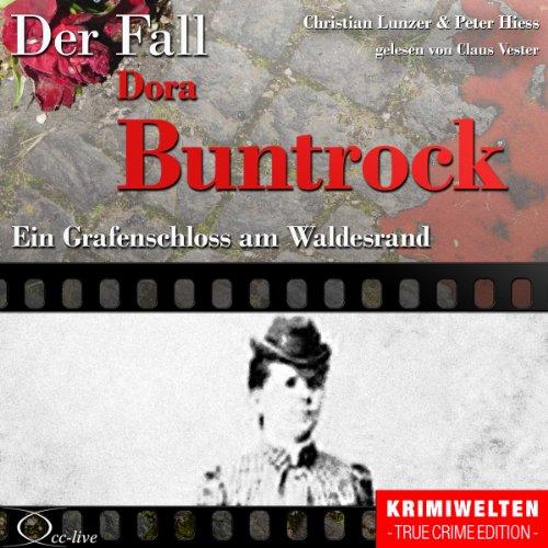 Ein Grafenschloss am Waldesrand - Der Fall Dora Buntrock cover art