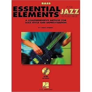 Essential Elements for Jazz Ensemble a Comprehensive Method for Jazz Style and Improvisation (Instrumental Jazz)