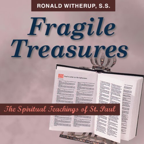 Fragile Treasures     The Spiritual Teachings of St. Paul              By:                                                                                                                                 Ronald D. Witherup                               Narrated by:                                                                                                                                 Ronald D. Witherup                      Length: 1 hr and 22 mins     2 ratings     Overall 5.0