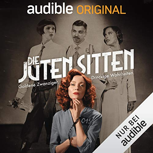 Die juten Sitten Audiobook By Anna Basener cover art