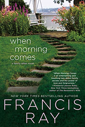 Book: When Morning Comes - A Family Affair Novel by Francis Ray