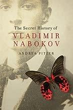 The Secret History of Vladimir Nabokov by Andrea Pitzer (September 15,2014)