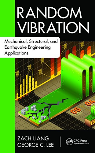 Random Vibration: Mechanical, Structural, and Earthquake Engineering Applications (Advances in Earthquake Engineering) (English Edition)
