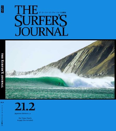 THE SURFER'S JOURNAL 21.2 (ザ・サーファーズ・ジャーナル) 日本語版 2.2号 (2012年6月号)