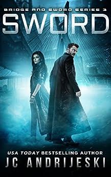 Sword: Bridge & Sword: Awakenings (Bridge & Sword Series Book 3) by [JC Andrijeski]