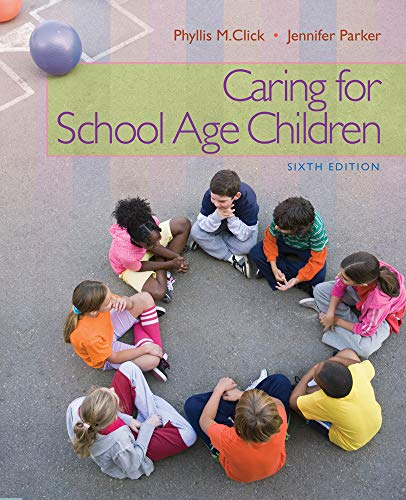 Caring for School-Age Children (PSY 681 Ethical, Historical, Legal, and Professional Issues in School Psychology)