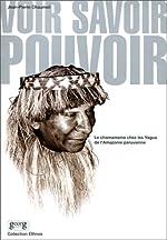 Voir - Le Chamanisme chez les Yagua de l'Amazonie péruvienne de Jean-Pierre Chaumeil