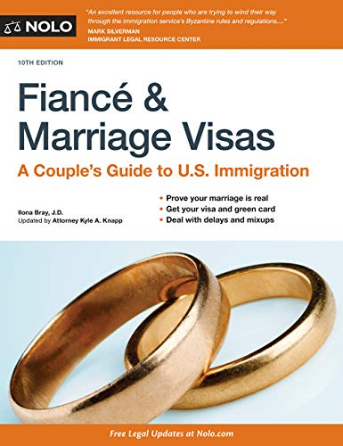 Fiancé and Marriage Visas: A Couple's Guide to U.S. Immigration (English Edition)