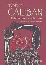 Todo Caliban (Spanish Edition)